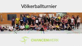 Chancenwerk veranstaltet erfolgreiches Völkerballturnier